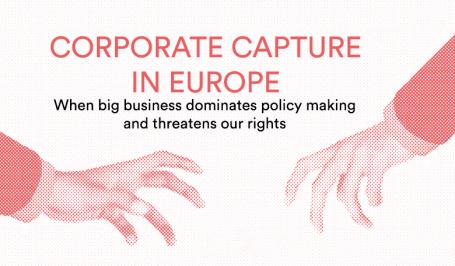 De buitensporige invloed van grote bedrijven blijft het publieke belang in de hele Europese Unie bedreigen
